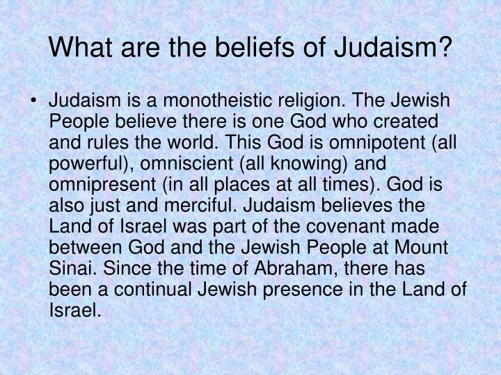 What are the beliefs of Judaism?