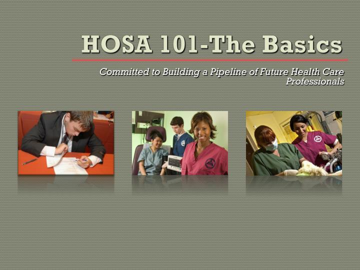 hosa 101 the basics n.