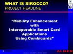 what is sirocco project headline