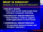 what is sirocco where is the breakthrough