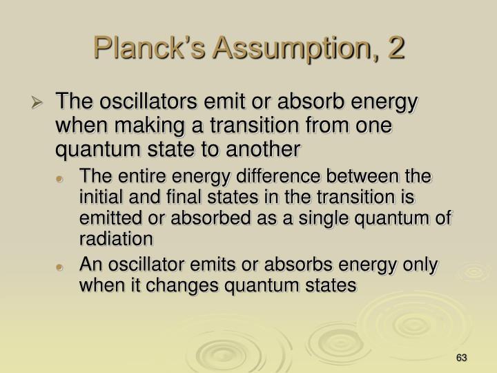 Planck's Assumption, 2