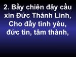 2 b y chi n y c u xin c th nh linh cho y t nh y u c tin t m th nh