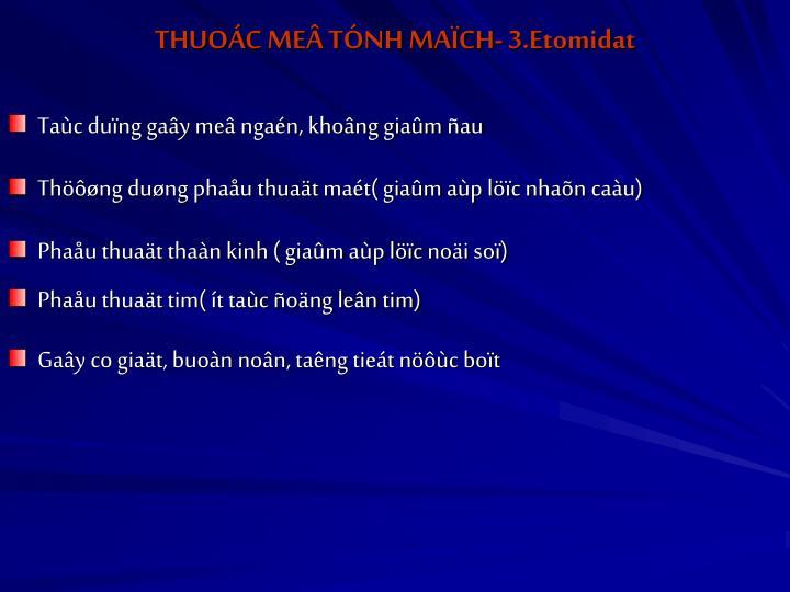 THUOÁC MEÂ TÓNH MAÏCH- 3.Etomidat