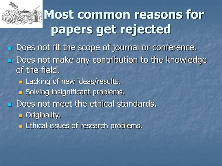 Most common reasons for papers get rejected