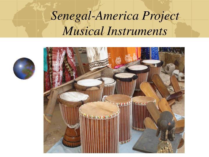 senegal america project musical instruments n.