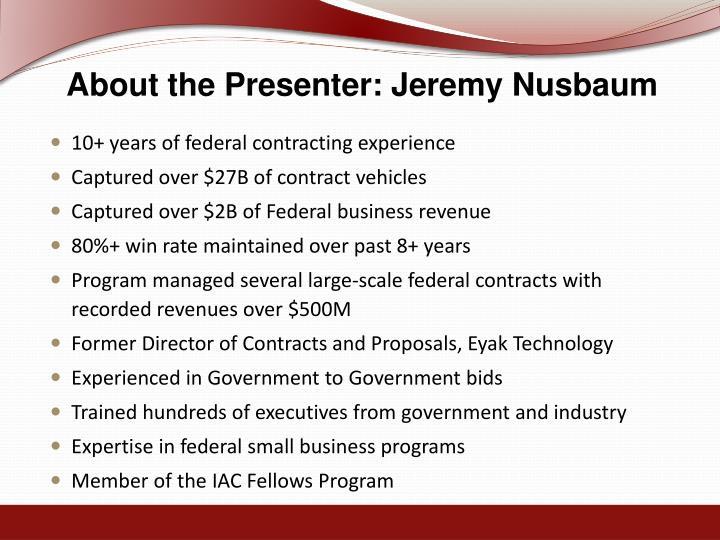 About the presenter jeremy nusbaum