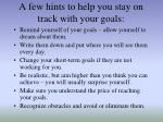 a few hints to help you stay on track with your goals