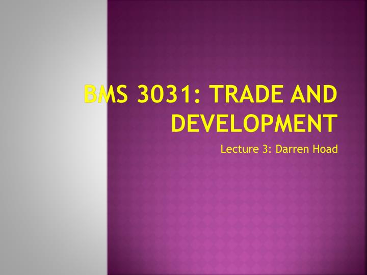 bms 3031 trade and development n.