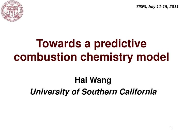 towards a predictive combustion chemistry model n.