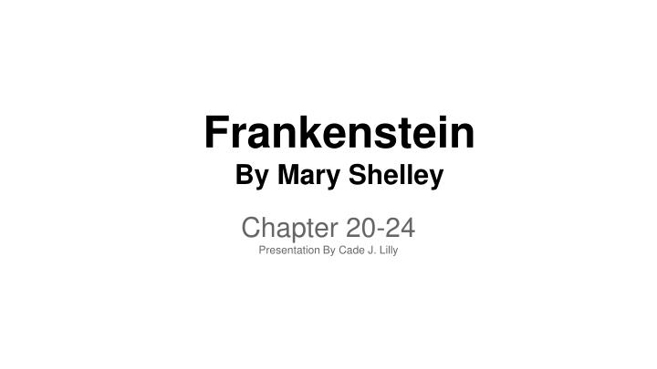 frankenstein by mary shelley n.