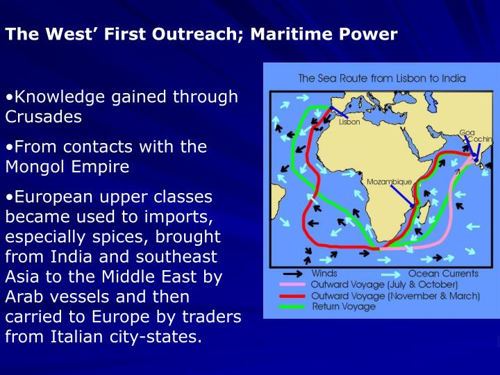 The West' First Outreach; Maritime Power