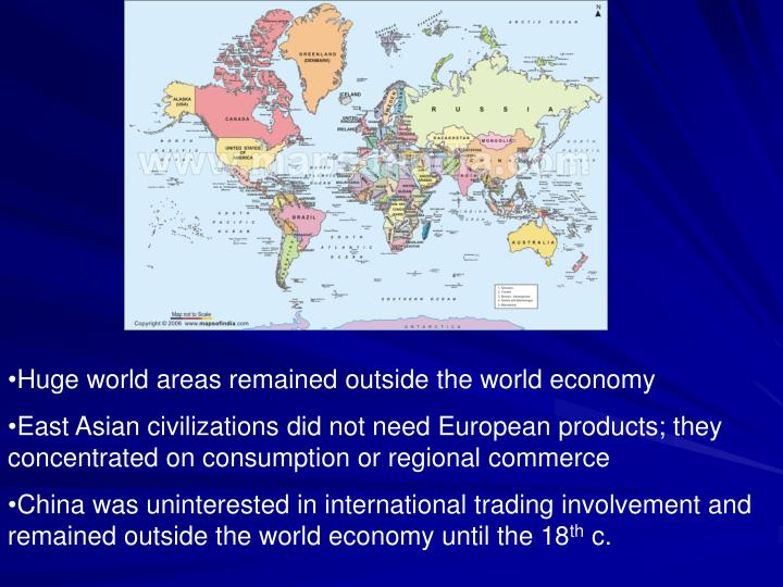 Huge world areas remained outside the world economy