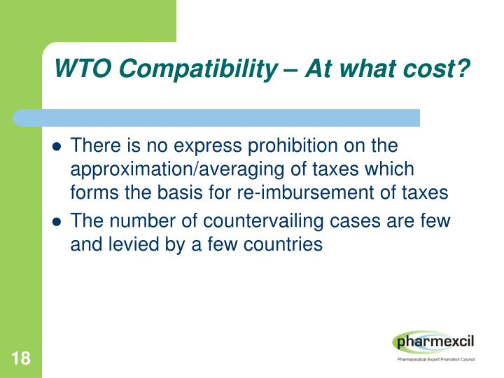 WTO Compatibility – At what cost?