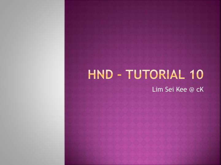 hnd tutorial 10 n.