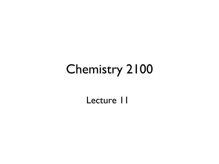 chemistry 2100 n.