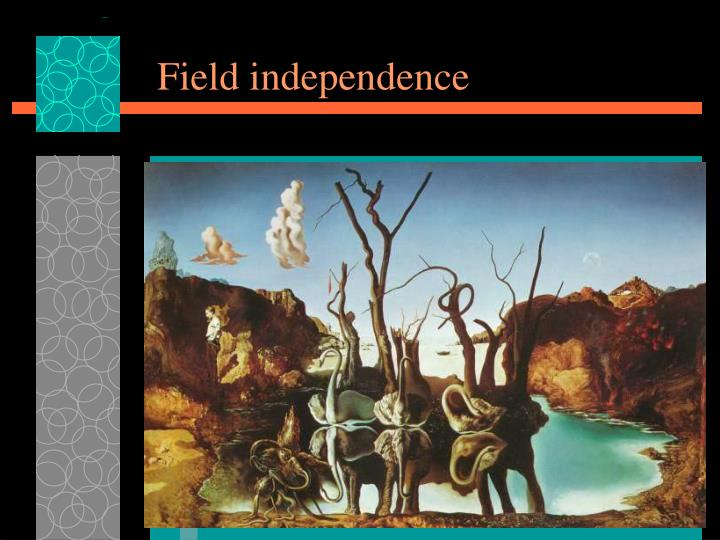 Field independence