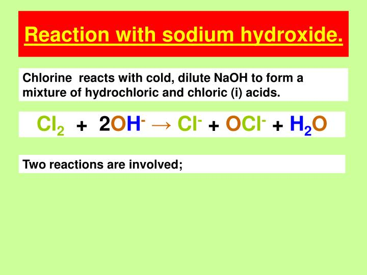 Reaction with sodium hydroxide.