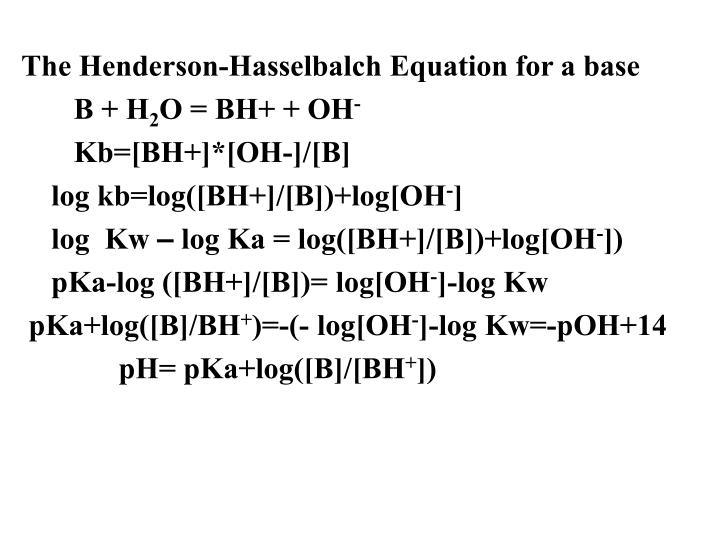The Henderson-Hasselbalch Equation for a base