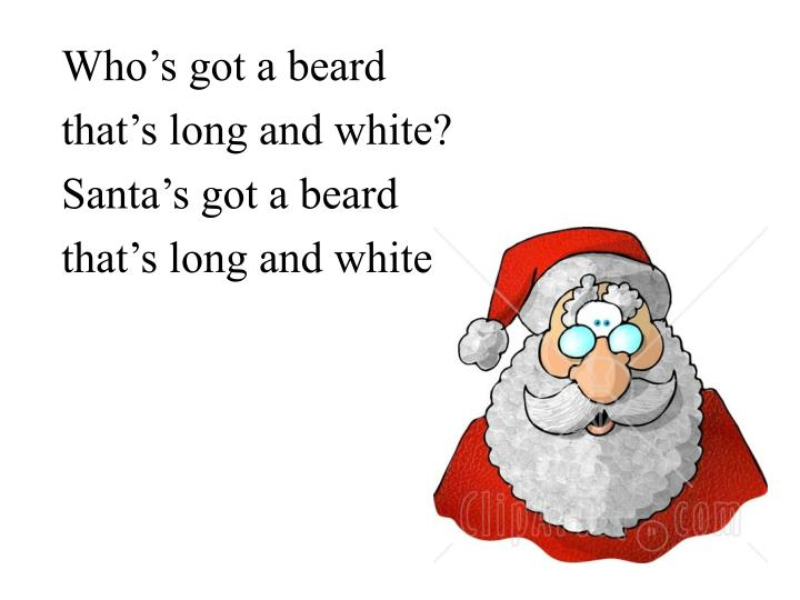 Who's got a beard
