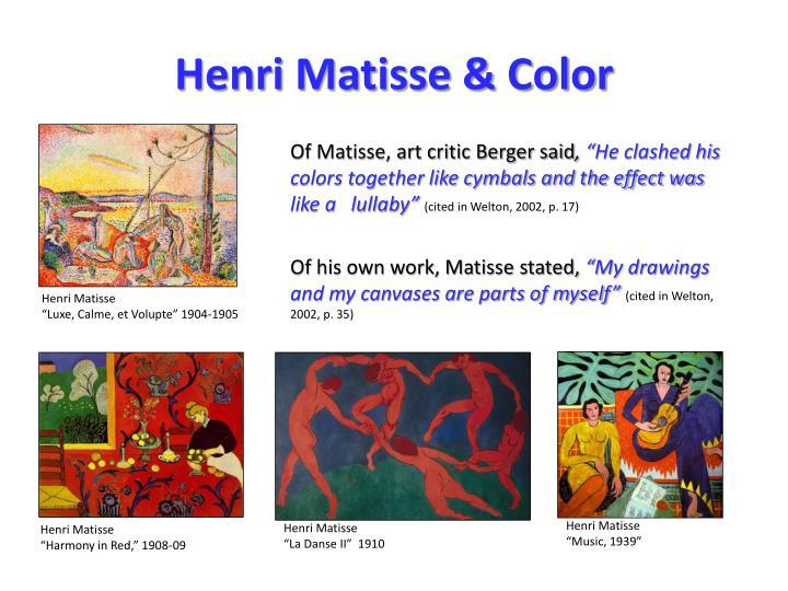 Henri Matisse & Color