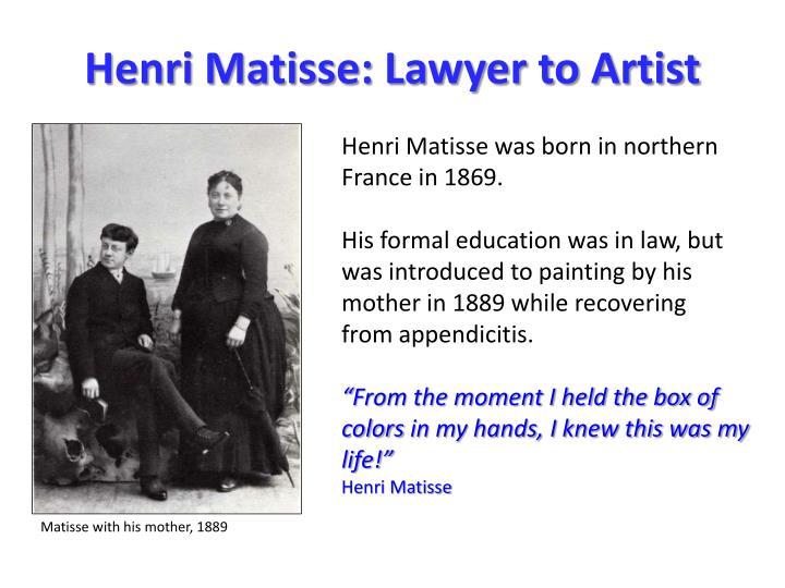 Henri matisse lawyer to artist