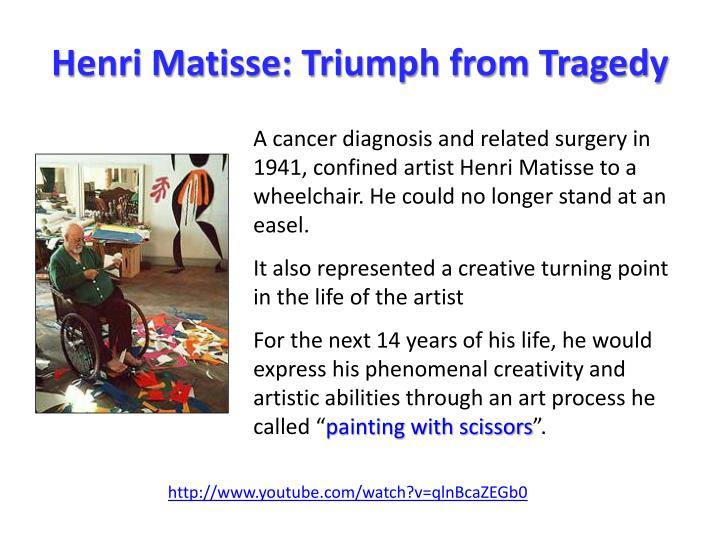 Henri Matisse: Triumph from Tragedy