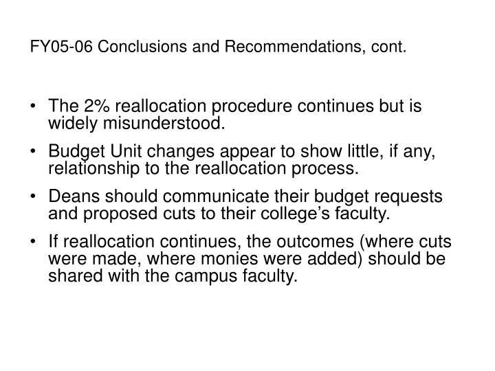 FY05-06 Conclusions and Recommendations, cont.