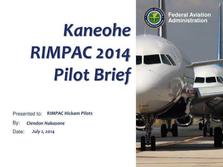 kaneohe rimpac 2014 pilot brief n.