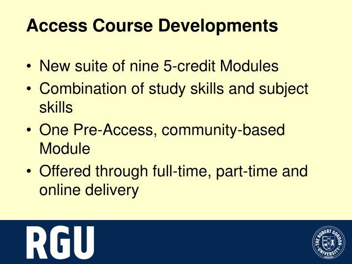 Access Course Developments