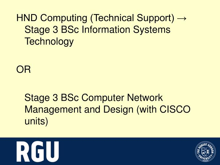 HND Computing (Technical Support) → Stage 3 BSc Information Systems Technology