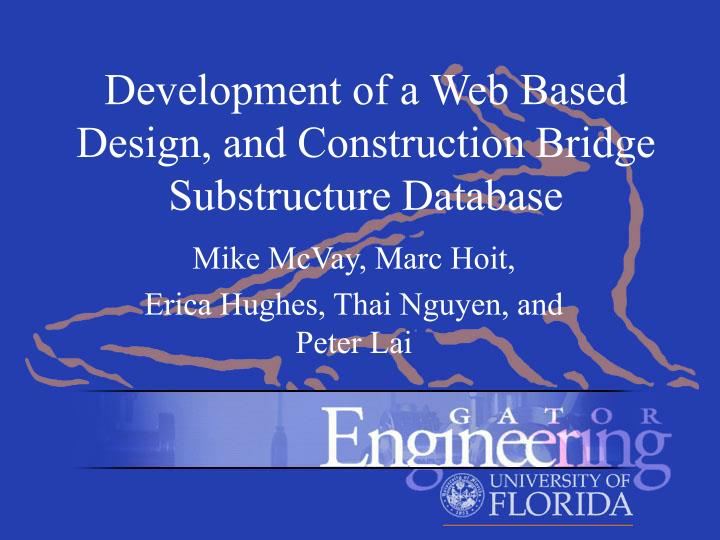 development of a web based design and construction bridge substructure database n.