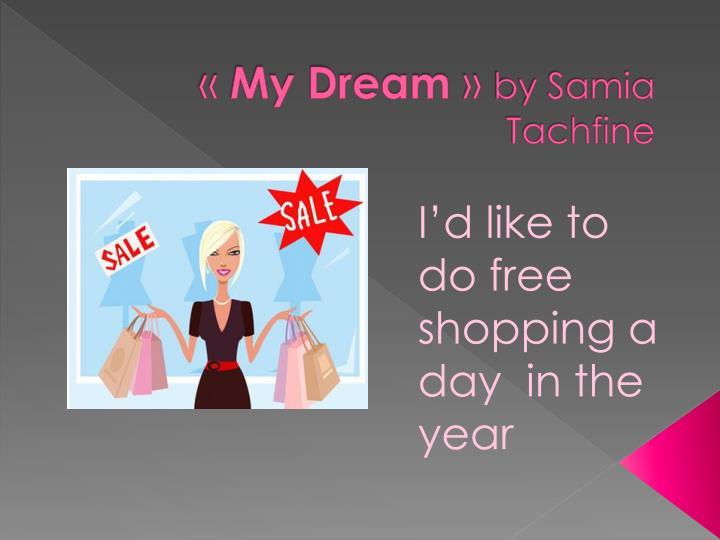 my dream by samia tachfine n.