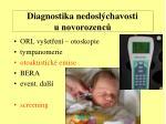 diagnostika nedosl chavosti u novorozenc