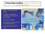 cross flow turbine also known as mitchel banki and ossberger turbine