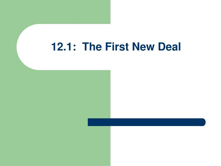 12 1 the first new deal