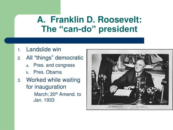 A franklin d roosevelt the can do president