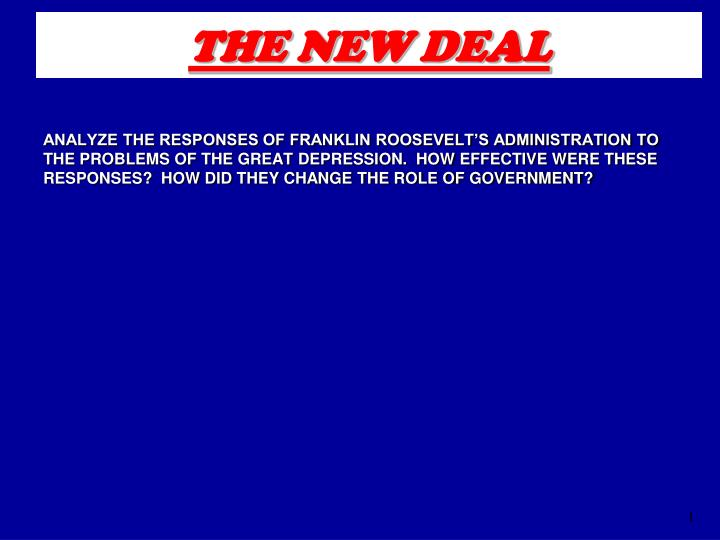fdr s new deal effective or not Assess the effectiveness of franklin roosevelt's new deal thesis: although the new deal did not end the depression, it was a success in restoring public confidence and creating new programs that brought relief to millions of americans.