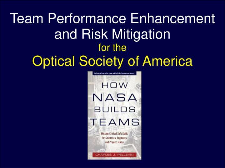 Team Performance Enhancement and Risk Mitigation