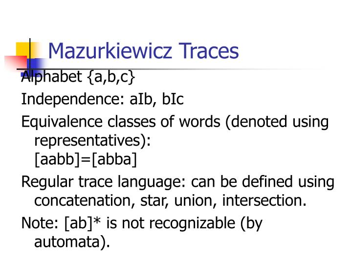 Mazurkiewicz Traces