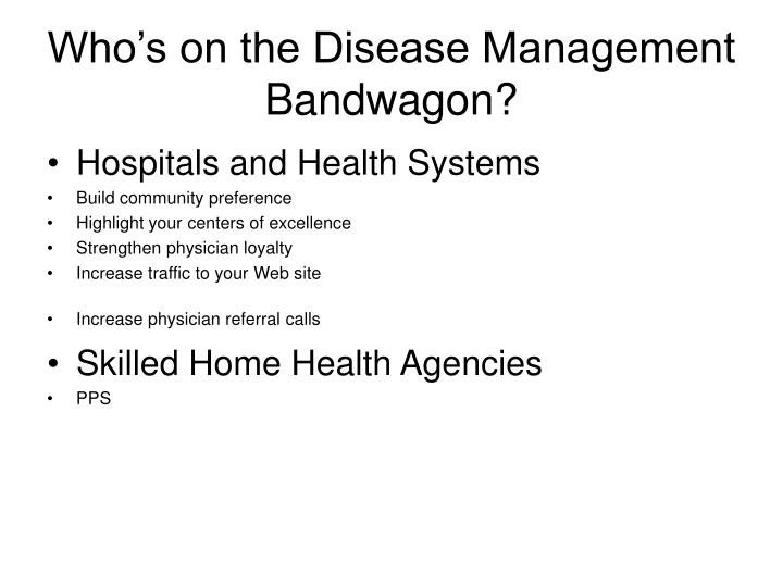 Who's on the Disease Management Bandwagon?