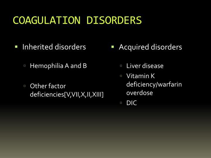 COAGULATION DISORDERS
