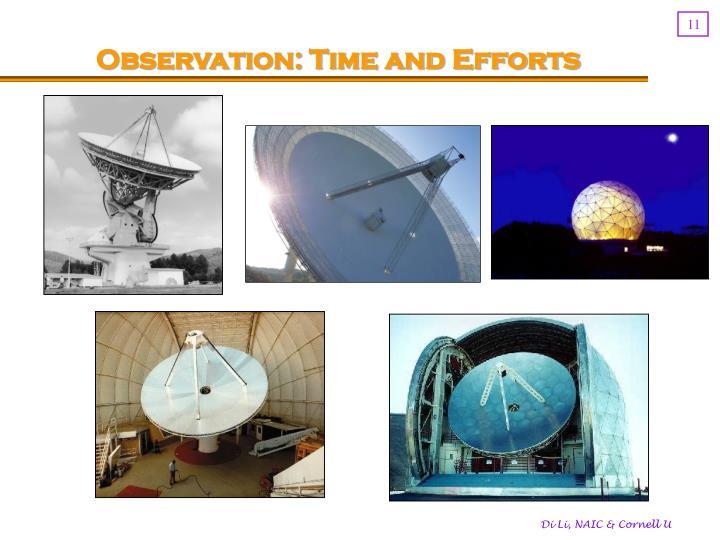 Observation: Time and Efforts