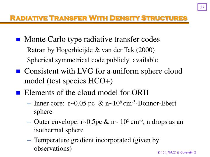 Radiative Transfer With Density Structures