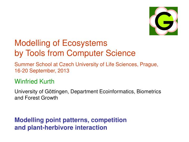 Modelling of Ecosystems