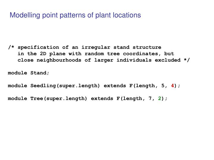 Modelling point patterns of plant locations