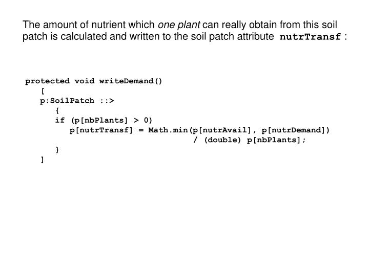 The amount of nutrient which