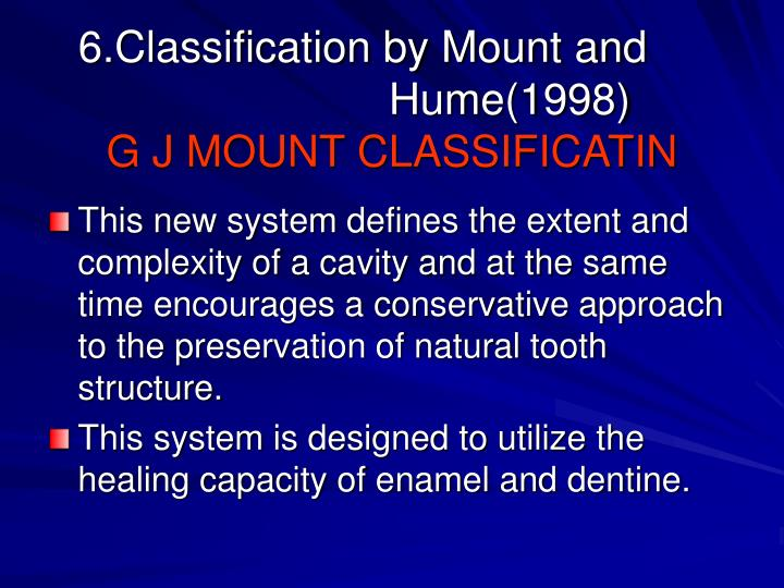 6.Classification by Mount and 	    			Hume(1998)