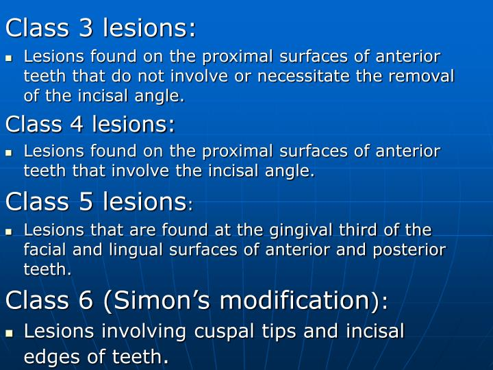 Class 3 lesions: