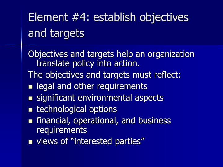Element #4: establish objectives and targets