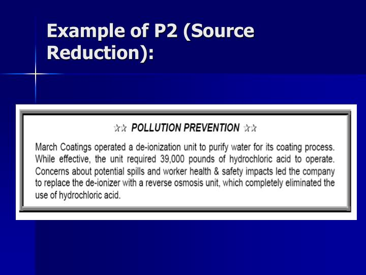 Example of P2 (Source Reduction):